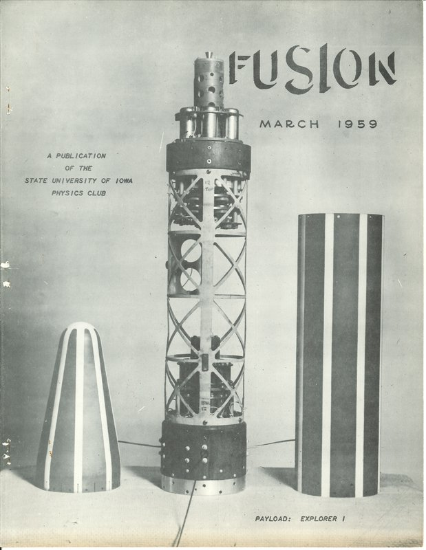 Front page of the March 1959 State University of Iowa Physics Club publication called Fusion depicting Explorer 1 payload